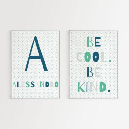 Stampa Be Cool Be Kind Personalizzata con Nome e Lettera Iniziale