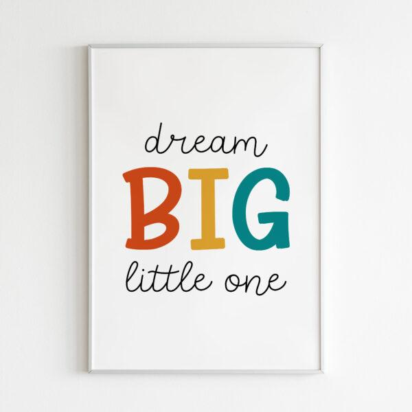 dream big little one stampa bambini
